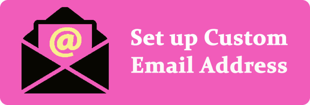 Setup a Custom Email Address